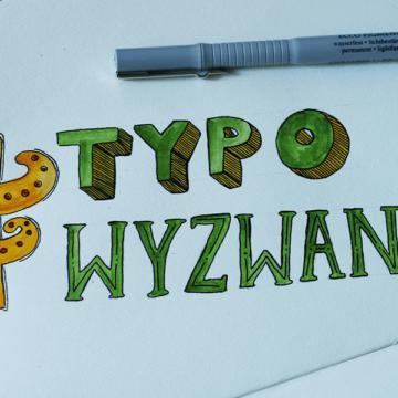 #typowyzwanie, czyli bawimy się typografią!