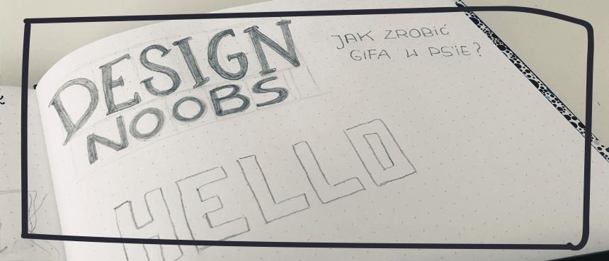 Animacja + Hand lettering, czyli GIF wPhotoshopie