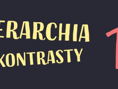 hierarchia wizualna i kontrasty