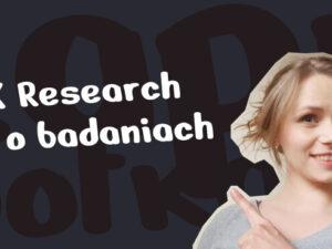 Jadwiga Kijak wskazuje na napis UX Research